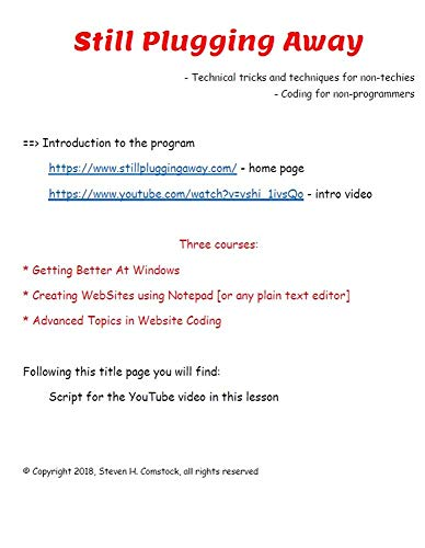 Still Plugging Away - Introduction to the program: Technical tricks and techniques for non-techies / Coding for non-programmers (English Edition)