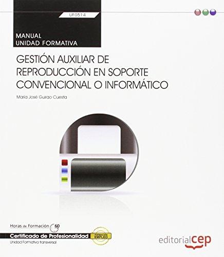 MANUAL GESTION AUXILIAR DE REPRODUCCION EN SOPORTE CONVENCIONAL O INF