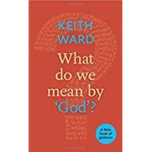 What Do We Mean By God?: A Little Book of Guidance