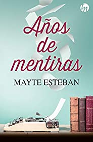 Años de mentiras (Top Novel)