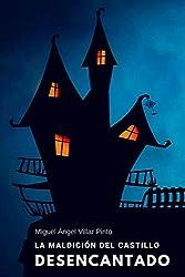 La maldición del castillo desencantado (Infantil (a partir de 8 años))