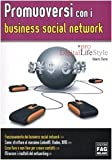Promuoversi con i business social networks