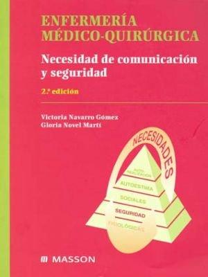 ENFERMERIA MEDICO QUIRURGICO. NECESIDADES DE COMUNICACIÓN Y SEGURIDAD