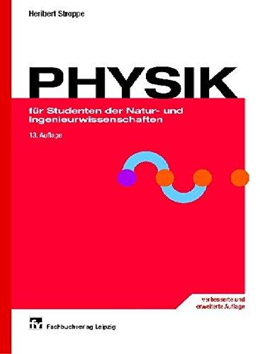 PHYSIK: für Studenten der Natur- und Ingenieurwissenschaften