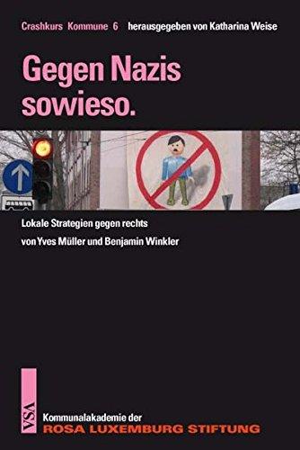 Gegen Nazis sowieso: Lokale Strategien gegen rechts