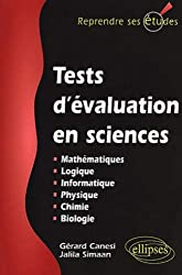 Tests d'évaluation en sciences : Maths, info, logique, physique, chimie, biologie