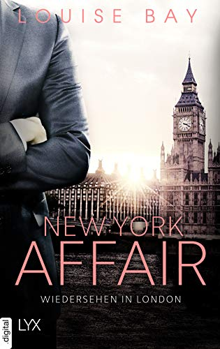 New York Affair - Wiedersehen in London (New-York-Affairs-Reihe 2)