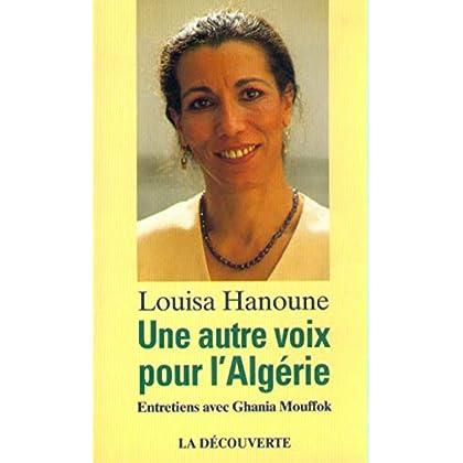 Une autre voix pour l'Algérie : Entretiens avec Ghania Mouffok