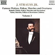 Strauss II, J.: Waltzes, Polkas, Marches And Overtures, Vol. 3