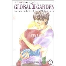 GLOBAL GARDEN T03 by SAKI HIWATARI (November 26,2004)