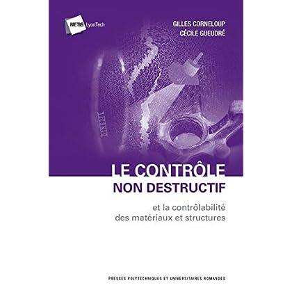 Le contrôle non destructif et la contrôlabilité des matériaux et structures