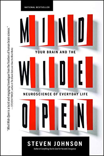 Mind Wide Open: Your Brain and the Neuroscience of Everyday Life (English Edition)