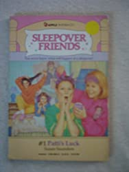 Patti's Luck (Sleepover Friends) by Susan Saunders (1987-08-01)