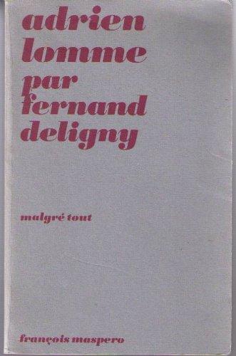 Adrien Lomme par Fernand Deligny