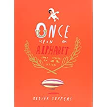 Once Upon an Alphabet: Short Stories for All the Letters by Oliver Jeffers (2014-10-14)