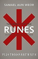 Magic of the Runes: And Spiritual Secrets of Virgil's Aeneid by Samael Aun Weor (2014-07-15)