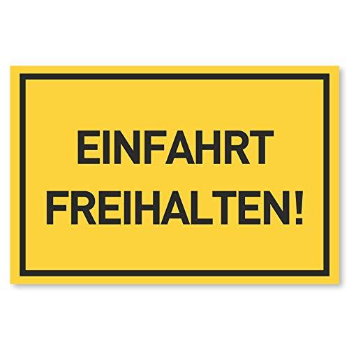Einfahrt Freihalten Schild | Nie Wieder zugeparkt | Ausfahrt Schilder auch gegenüber | 30x20 cm Kunststoff (gelb)