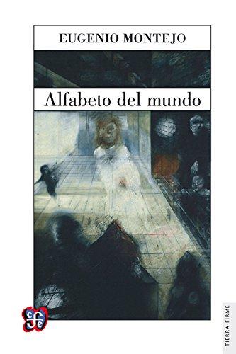 Alfabeto del mundo (Literatura) por Eugenio Montejo
