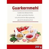 Guarkernmehl E 412 3.500 cps 200g Geprüfte Qualität low Carb Guar Gum