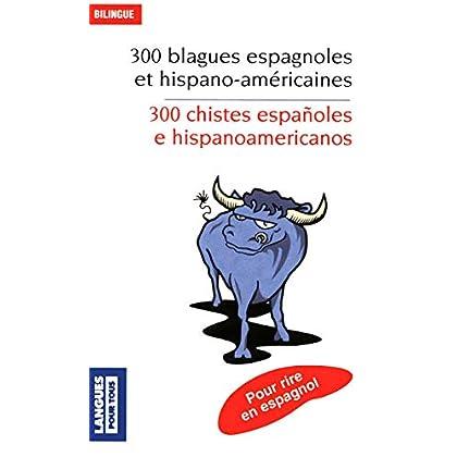 300 blagues espagnoles et hispano-américaines