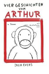 Vier Geschichten vom Arthur: in Reimen mit Illustrationen (s/w)
