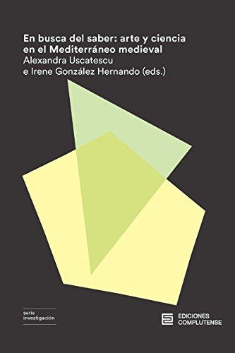 En busca del saber: arte y ciencia en el Mediterráneo medieval (Investigación)
