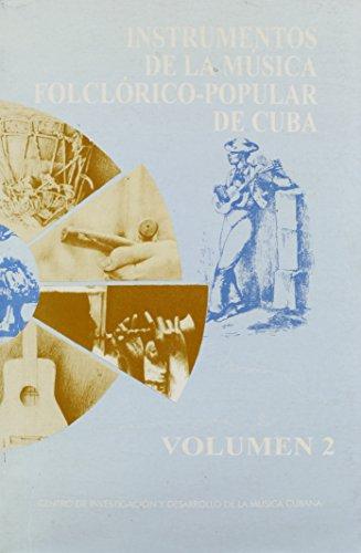 Descargar Libro Instrumentos De La Musica Folclorico-popular De Cuba: 2 de Victoria Eli Rodriguez