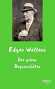 der-grne-bogenschtze-edgar-wallace-reihe