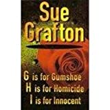Sue Grafton OMNIBUS - G is for gumshoe, H is for homicide, I is for innocent
