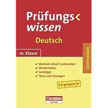 Prüfungswissen - Gymnasium: 10. Schuljahr - Deutsch: Schülerbuch mit Lerntipps, Tests und Lösungen