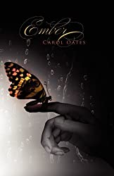 Ember (The Ember Series) by Carol Oates (2011-07-19)