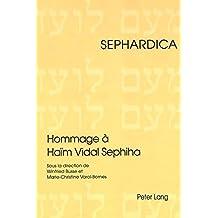 Hommage à Haïm Vidal Sephiha (Sephardica)