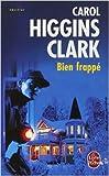 Bien frappé de Carol Higgins Clark ( 1 mars 1998 )