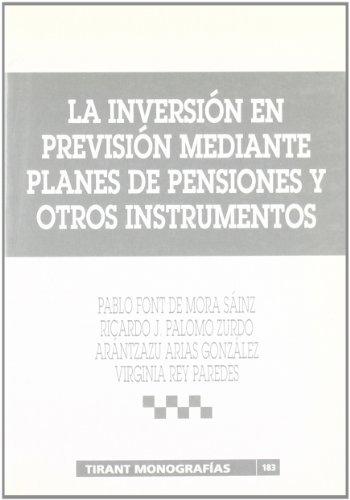La inversión en previsión mediante planes de pensiones y otros instrumentos