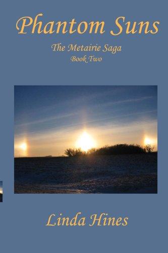 Phantom Suns, the Metairie Saga, Book Two