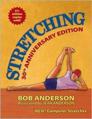 [(Stretching)] [ By (author) Bob Anderson, By (author) Jean Anderson ] [June, 2010]