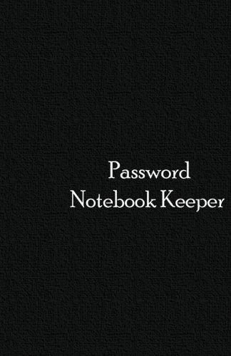 Password Notebook Keeper: Password Notebook Keeper / Diary / Notebook Black