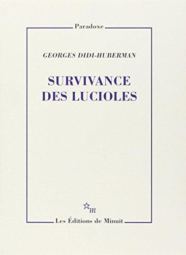 Survivance des lucioles par Georges Didi-Huberman