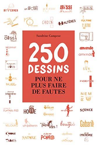 250 dessins pour ne plus faire de fautes (Opportun Poche) par Sandrine Campese