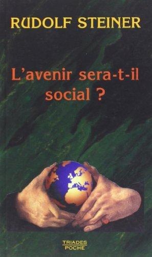 L'avenir sera t'il social? par Rudolf Steiner