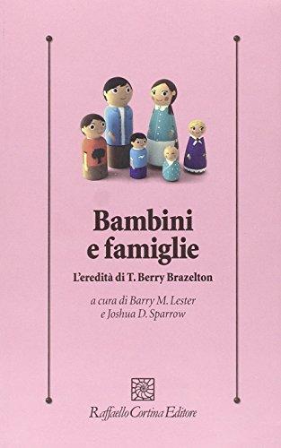 Bambini e famiglie. L'eredità di T. Berry Brazelton