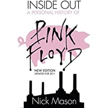 Inside Out: A Personal History of Pink Floyd by Mason, Nick (2005) Paperback