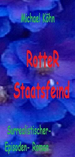 RotteR gegen den Staat