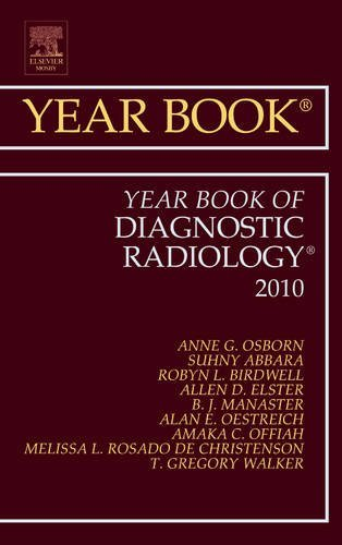 Year Book of Diagnostic Radiology 2010, 1e (Year Books) by Anne G. Osborn MD (2010-06-17)