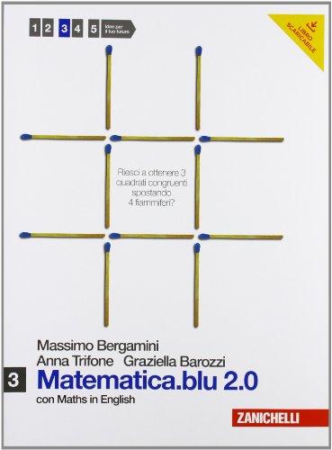 Matematica.blu 2.0-Libro + Risorse Digitali . Per le Scuole superiori