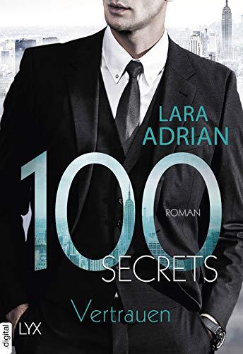 100 Secrets - Vertrauen (Die 100-Reihe) von [Adrian, Lara]