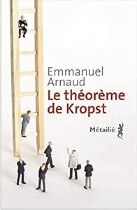 vignette de 'Le théorème de Kropst (Emmanuel Arnaud)'