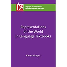 Representations of the World in Language Textbooks (Languages for Intercultural Communication and Education)