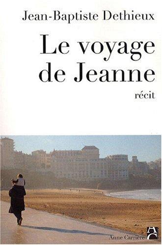 Le voyage de Jeanne par Jean-Baptiste Dethieux