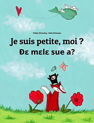Couverture du livre Je suis petite, moi ? Ðɛ mɛlɛ sue a?: Un livre d'images pour les enfants (Edition bilingue français-ewe)